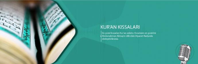 Kur'an Kıssaları - Diyanet Radyo Resmi Web Sitesi